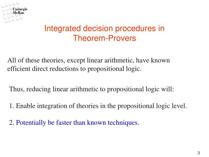 Integrated decision procedures in theorem provers1
