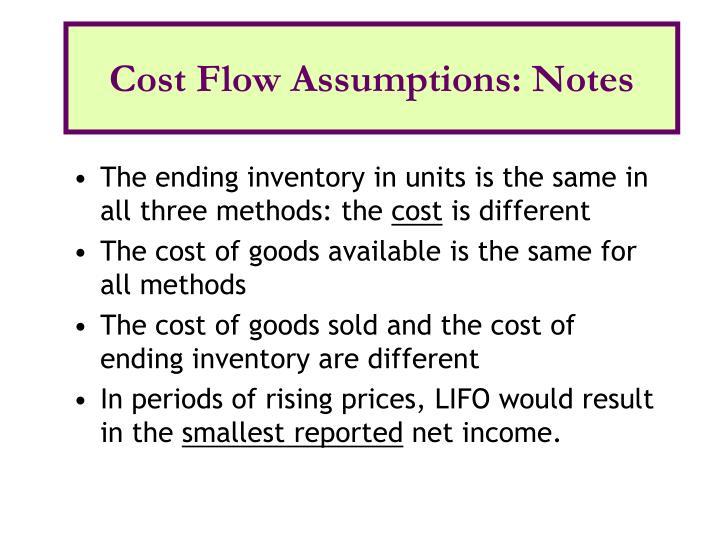 Cost Flow Assumptions: Notes