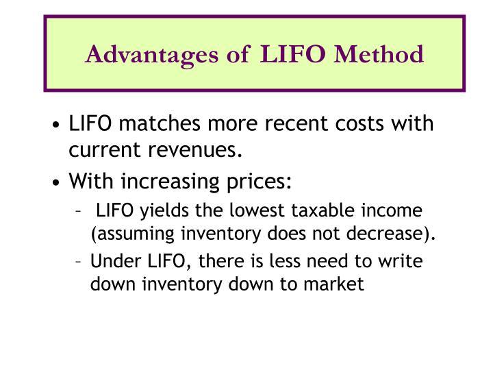 Advantages of LIFO Method