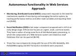 autonomous functionality in web services approach1