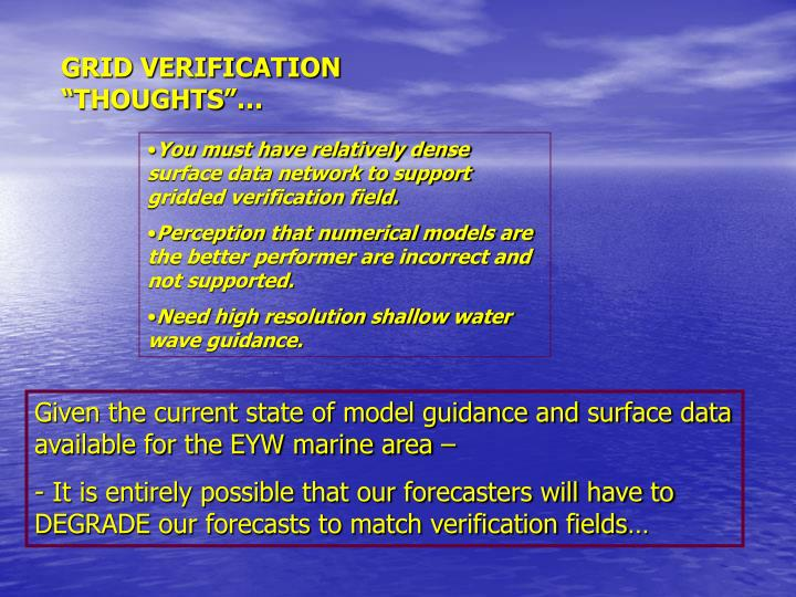 """GRID VERIFICATION """"THOUGHTS""""…"""