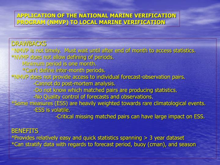 APPLICATION OF THE NATIONAL MARINE VERIFICATION PROGRAM (NMVP) TO LOCAL MARINE VERIFICATION