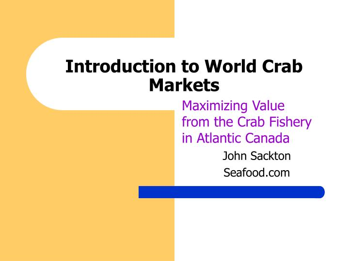 introduction to world crab markets n.