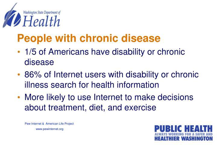 People with chronic disease