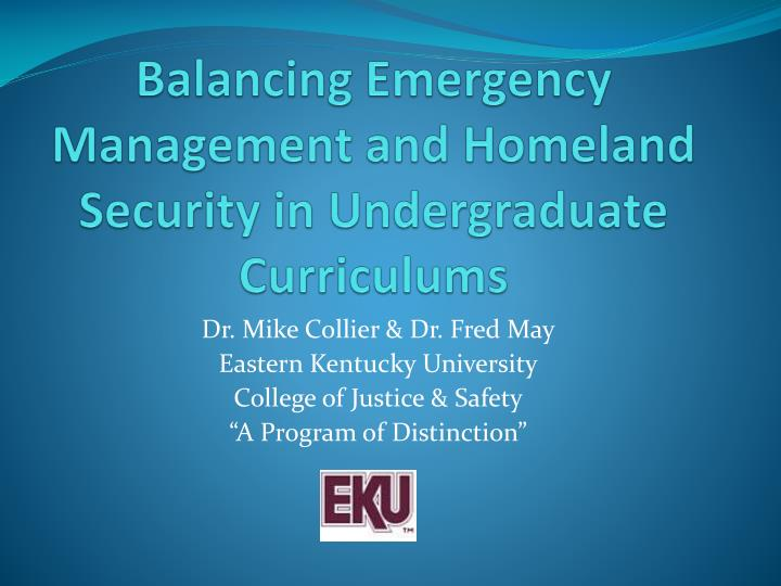 Balancing emergency management and homeland security in undergraduate curriculums