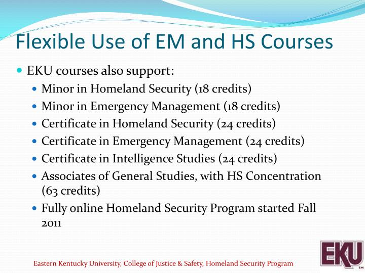 Flexible Use of EM and HS Courses