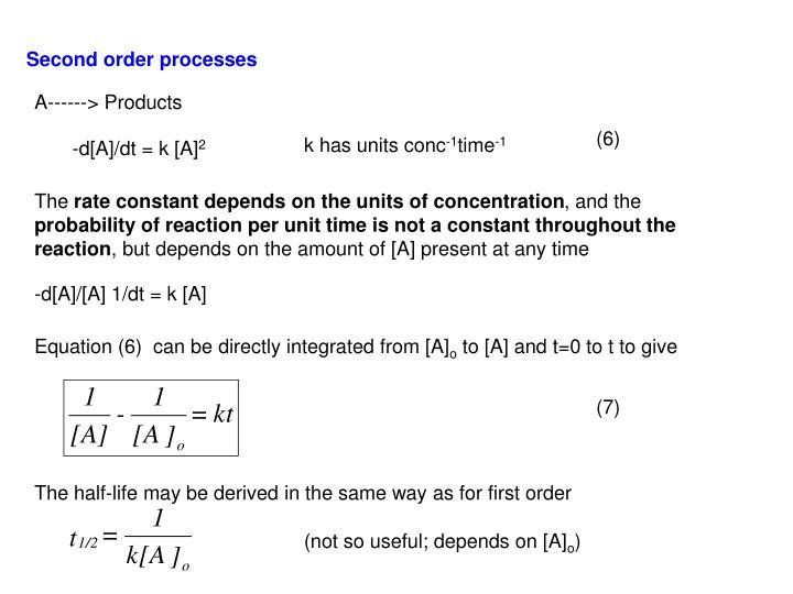 Second order processes
