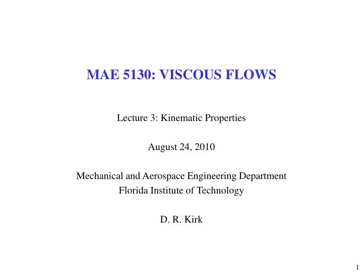 mae 5130 viscous flows n.