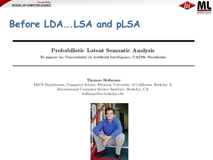 Before LDA….LSA and pLSA