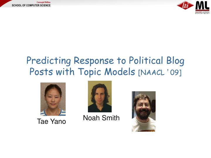 Predicting Response to Political Blog Posts with Topic Models
