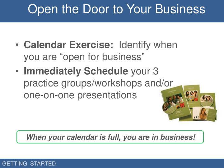 Open the Door to Your Business