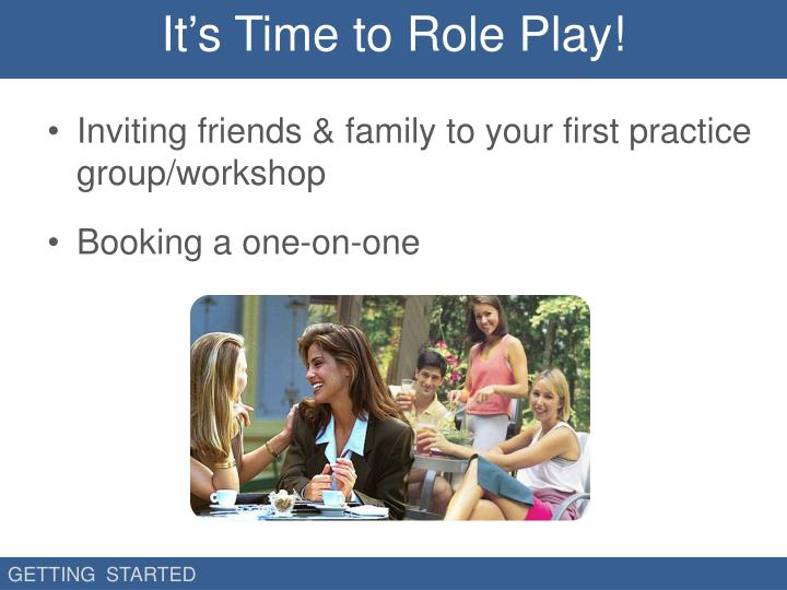 It's Time to Role Play!