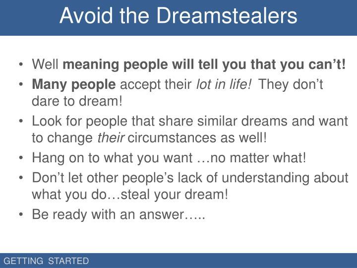 Avoid the Dreamstealers