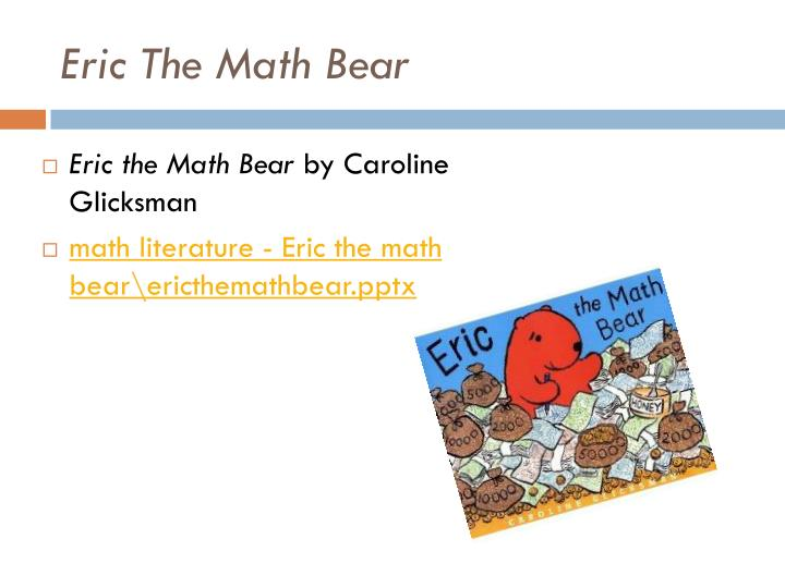 Eric The Math Bear