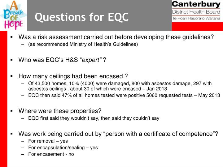 Questions for EQC