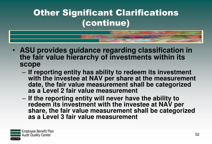Other Significant Clarifications (continue)