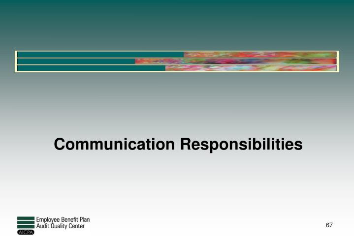 Communication Responsibilities