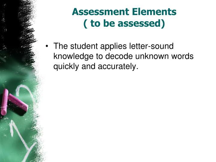 Assessment Elements