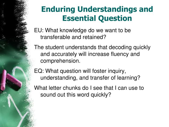 Enduring Understandings and Essential Question