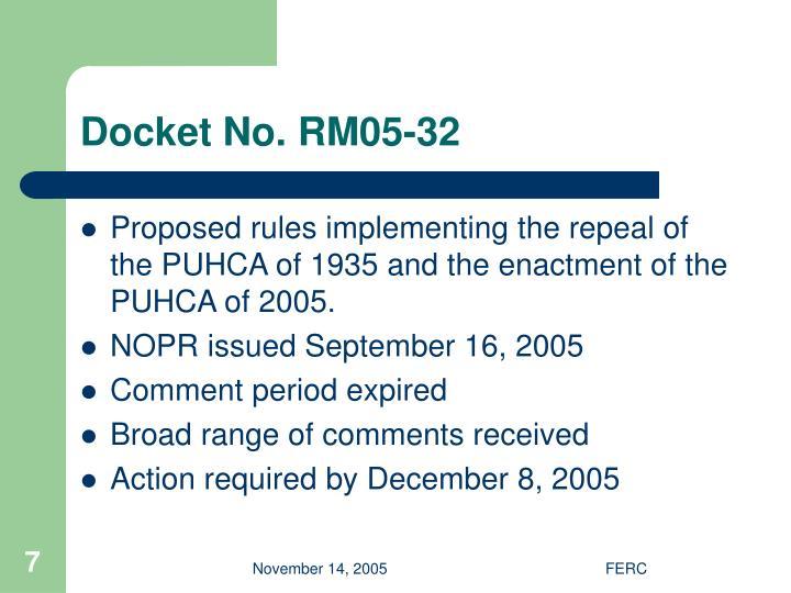 Docket No. RM05-32