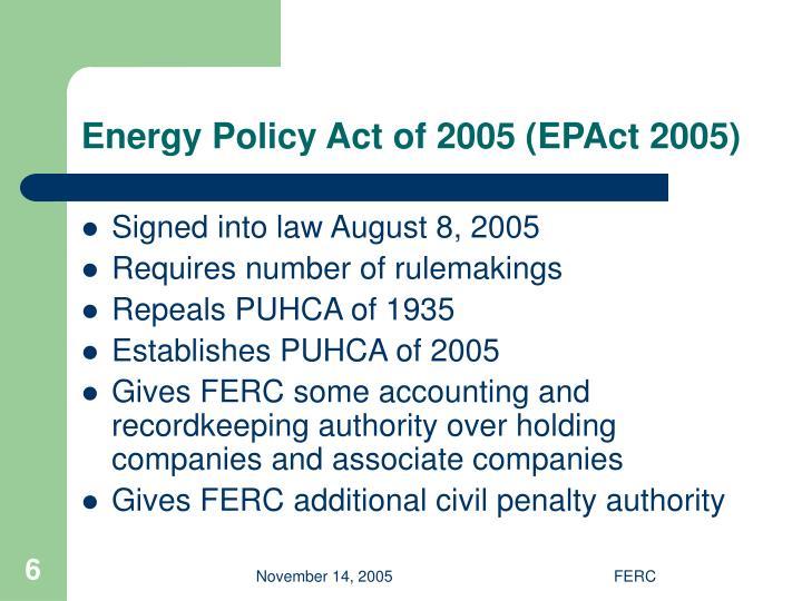 Energy Policy Act of 2005 (EPAct 2005)