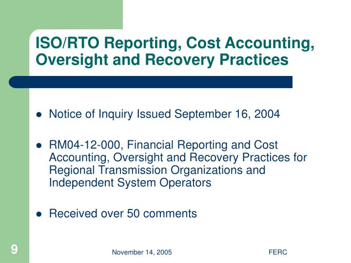 ISO/RTO Reporting, Cost Accounting, Oversight and Recovery Practices