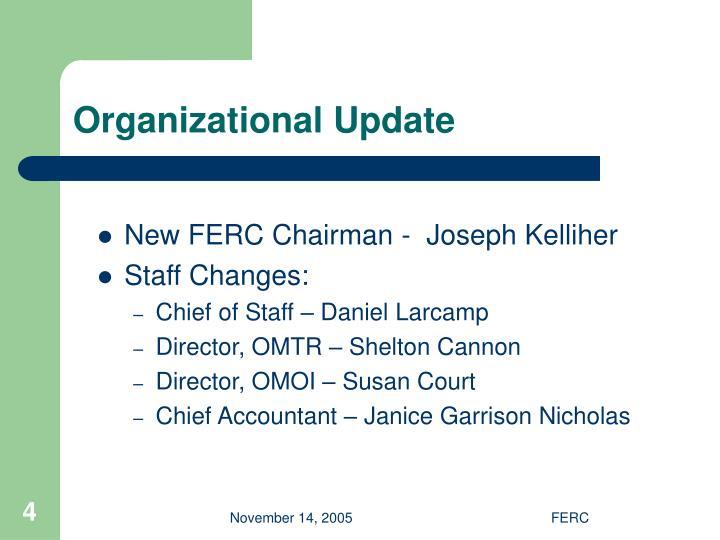 Organizational Update