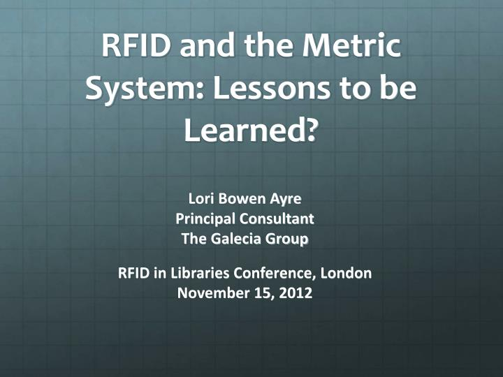 rfid and the metric system lessons to be learned n.