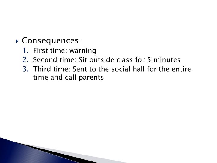 Consequences: