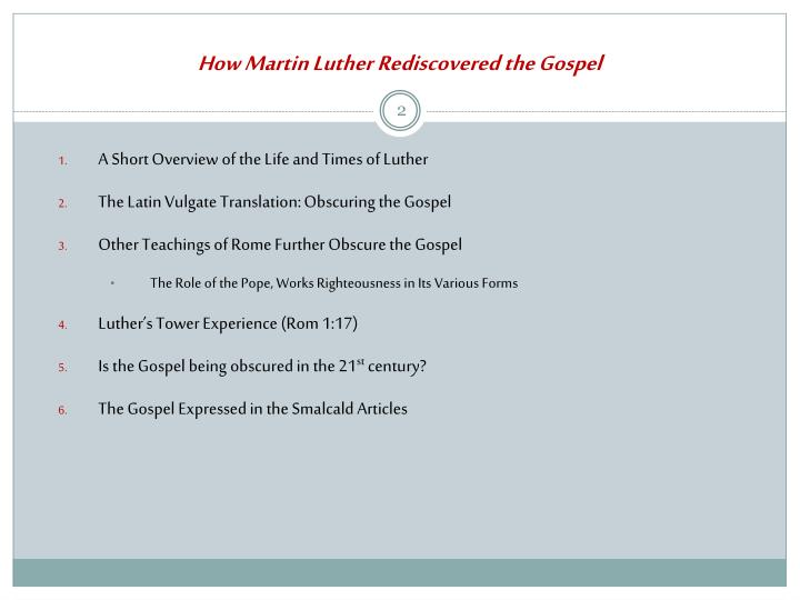 How martin luther rediscovered the gospel1