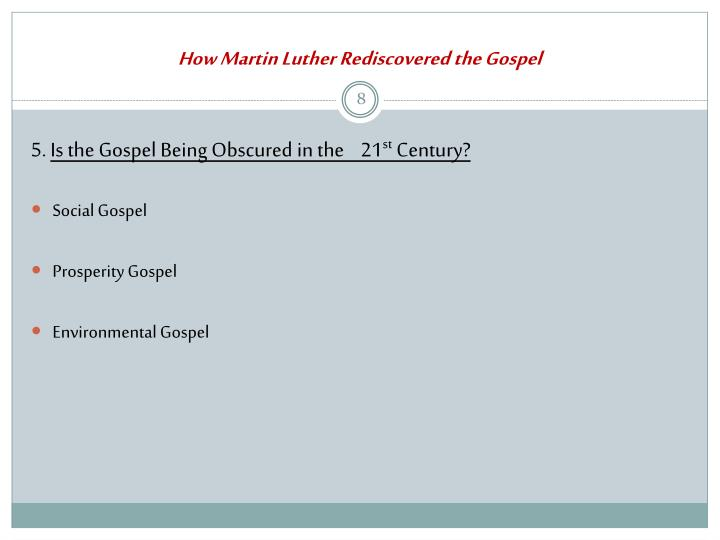 How Martin Luther Rediscovered the Gospel