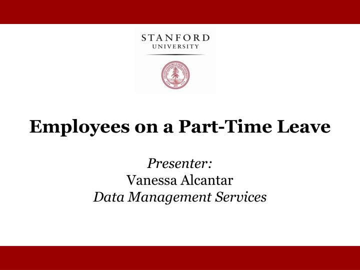 Employees on a Part-Time Leave