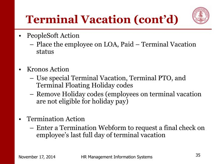 Terminal Vacation (cont'd)