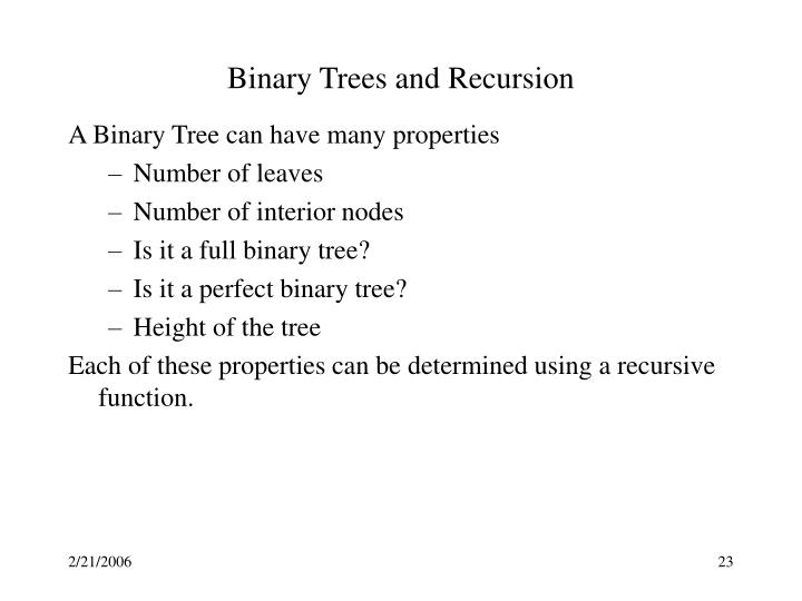 Binary Trees and Recursion