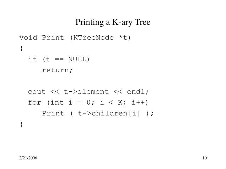 Printing a K-ary Tree