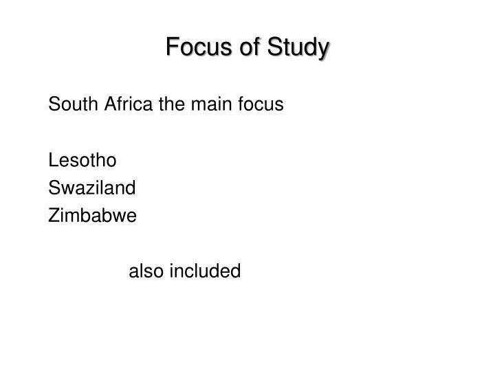 Focus of Study