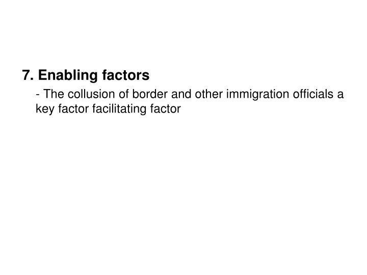 7. Enabling factors