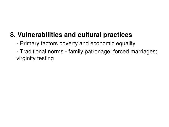 8. Vulnerabilities and cultural practices