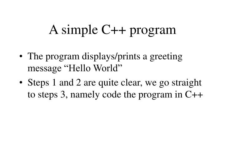 A simple C++ program