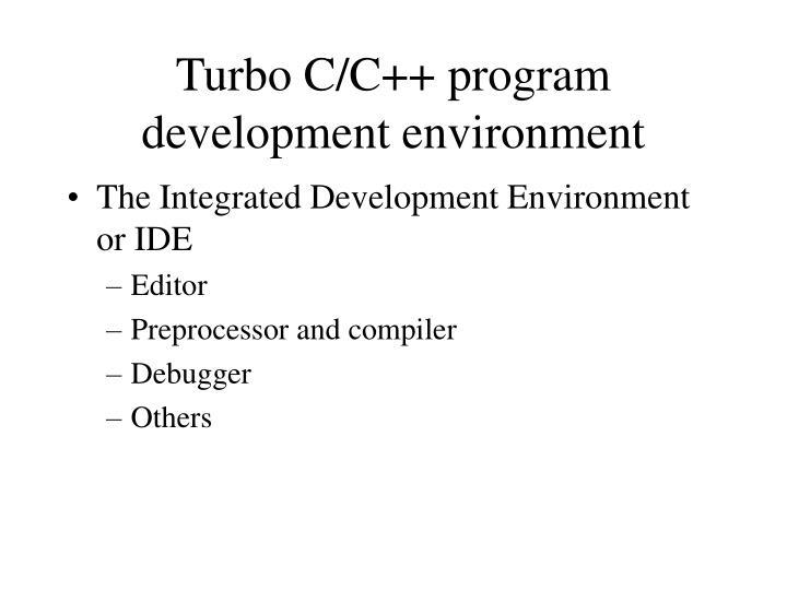Turbo C/C++ program development environment