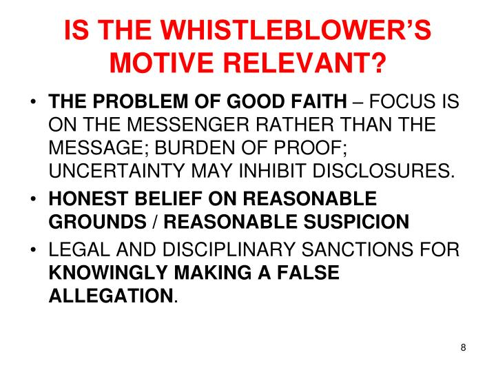 IS THE WHISTLEBLOWER'S MOTIVE RELEVANT?