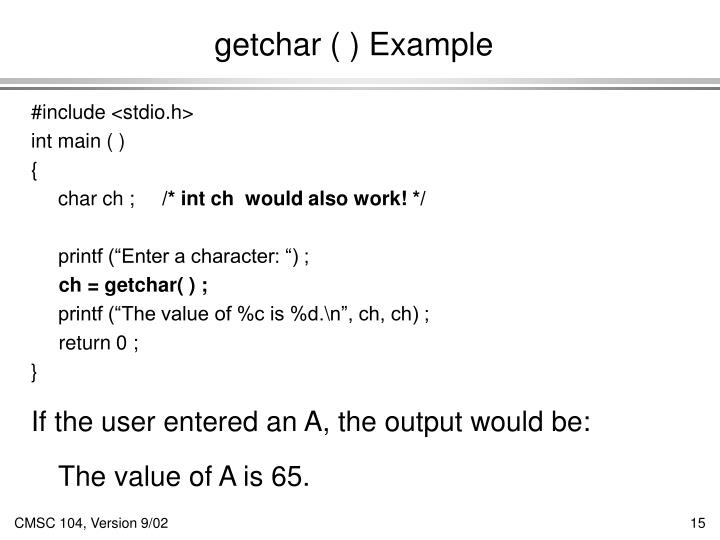 getchar ( ) Example