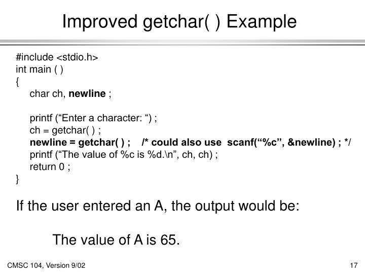 Improved getchar( ) Example