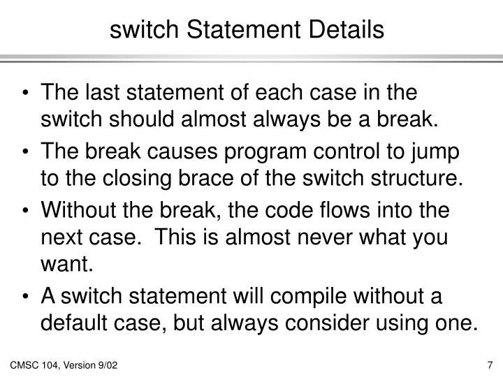 switch Statement Details