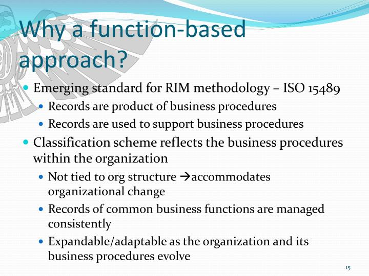 Why a function-based approach?