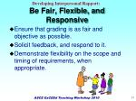 be fair flexible and responsive