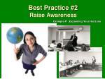 best practice 2 raise awareness