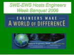 swe ews hosts engineers week banquet 2006