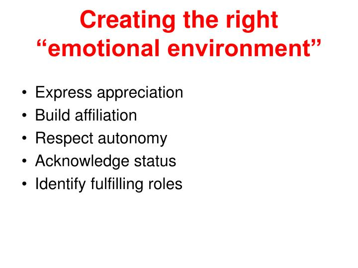 """Creating the right """"emotional environment"""""""