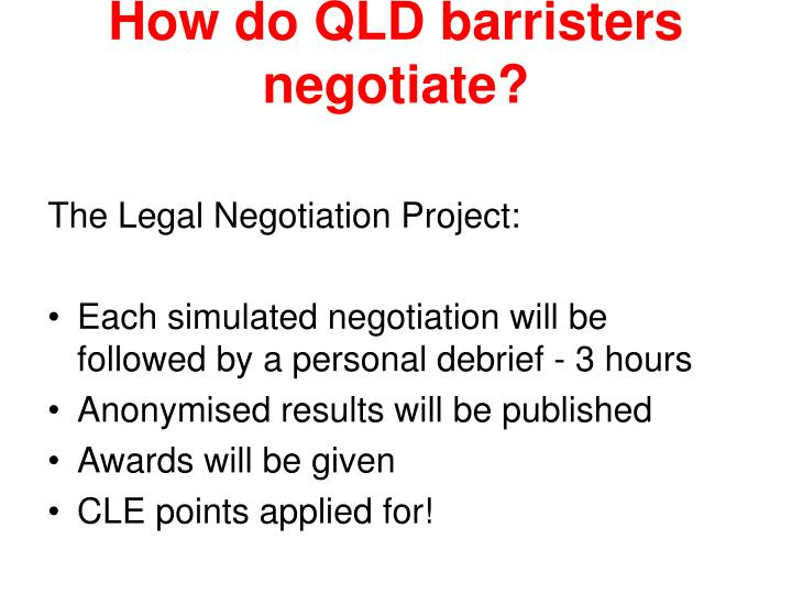 How do QLD barristers negotiate?